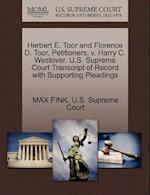 Herbert E. Toor and Florence D. Toor, Petitioners, V. Harry C. Westover. U.S. Supreme Court Transcript of Record with Supporting Pleadings