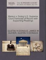 Markun V. Duling U.S. Supreme Court Transcript of Record with Supporting Pleadings