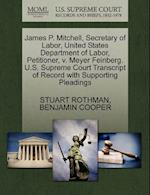 James P. Mitchell, Secretary of Labor, United States Department of Labor, Petitioner, V. Meyer Feinberg. U.S. Supreme Court Transcript of Record with af Benjamin Cooper, Stuart Rothman