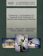 Chewning V. Cunningham U.S. Supreme Court Transcript of Record with Supporting Pleadings