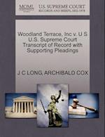 Woodland Terrace, Inc V. U S U.S. Supreme Court Transcript of Record with Supporting Pleadings