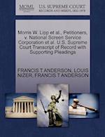 Morris W. Lipp et al., Petitioners, V. National Screen Service Corporation et al. U.S. Supreme Court Transcript of Record with Supporting Pleadings