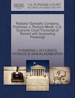 Radiator Specialty Company, Petitioner, V. Richard Micek. U.S. Supreme Court Transcript of Record with Supporting Pleadings