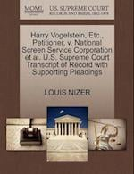 Harry Vogelstein, Etc., Petitioner, V. National Screen Service Corporation et al. U.S. Supreme Court Transcript of Record with Supporting Pleadings