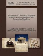 Rockefeller v. Orans U.S. Supreme Court Transcript of Record with Supporting Pleadings af Additional Contributors, Leonard Joseph, Louis J Lefkowitz