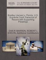 Bradley (James) V. Florida. U.S. Supreme Court Transcript of Record with Supporting Pleadings