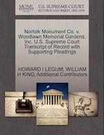 Norfolk Monument Co. V. Woodlawn Memorial Gardens, Inc. U.S. Supreme Court Transcript of Record with Supporting Pleadings af William H. King, Additional Contributors, Howard I. Legum
