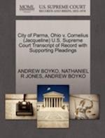 City of Parma, Ohio V. Cornelius (Jacqueline) U.S. Supreme Court Transcript of Record with Supporting Pleadings af Andrew Boyko, Nathaniel R. Jones