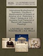 International Brotherhood of Teamsters, Chauffeurs, Warehousemen & Helpers of America, et al., Petitioners, V. Oliver I. Sabala et al. U.S. Supreme Co