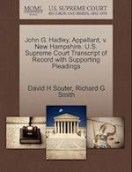 John G. Hadley, Appellant, V. New Hampshire. U.S. Supreme Court Transcript of Record with Supporting Pleadings af David H. Souter, Richard G. Smith