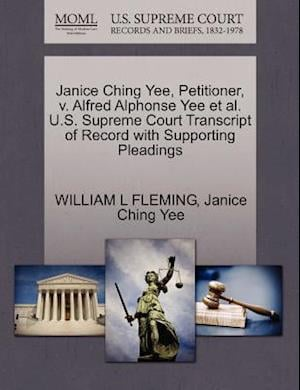 Janice Ching Yee, Petitioner, v. Alfred Alphonse Yee et al. U.S. Supreme Court Transcript of Record with Supporting Pleadings