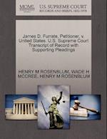 James D. Furrate, Petitioner, V. United States. U.S. Supreme Court Transcript of Record with Supporting Pleadings