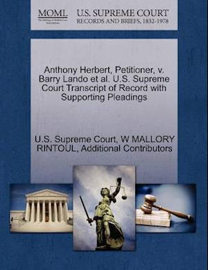 Anthony Herbert, Petitioner, v. Barry Lando et al. U.S. Supreme Court Transcript of Record with Supporting Pleadings