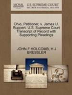 Ohio, Petitioner, V. James U. Ruppert. U.S. Supreme Court Transcript of Record with Supporting Pleadings