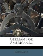 German for Americans... af Jacob Mayer