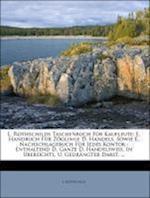 L. Rothschilds Taschenbuch Fur Kaufleute, Neunte Auflage af L. Rothschild