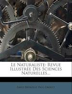 Le Naturaliste af Emile Deyrolle, Paul Groult, Mile Deyrolle