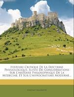Histoire Critique de La Doctrine Physiologique, Suivie de af Constant Saucerotte