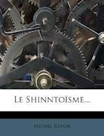 Le Shinntoisme... af Michel Revon