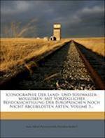 Iconographie Der Land- Und Susswasser-Mollusken, Dritter Band af Wilhelm Kobelt, Emil Adolf Rossmassler, Emil Adolf Rossm Ssler