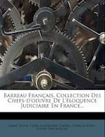 Barreau Francais, Collection Des Chefs-D'Oeuvre de L'Eloquence Judiciaire En France... af Clair, Omer Talon, Alexandre Clapier