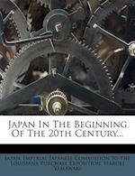 Japan in the Beginning of the 20th Century... af Haruki Yamawaki