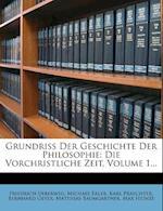 Grundri Der Geschichte Der Philosophie af Michael Erler, Karl Praechter, Friedrich Ueberweg