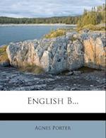 English B... af Agnes Porter