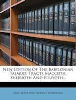New Edition of the Babylonian Talmud af Godfrey Taubenhaua, Isaac Mayer Wise