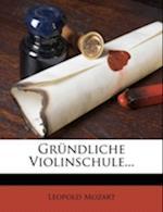 Grundliche Violinschule... af Leopold Mozart