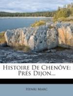 Histoire de Chenove af Henri Marc