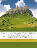Encyclopadisches Worterbuch Der Medicinischen Wissenschaften, Volume 2... af Carl Ferdinand Grafe