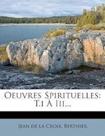 Oeuvres Spirituelles af Berthier