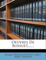 Oeuvres de Bossuet, ......