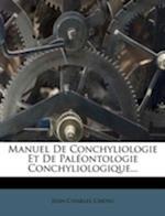 Manuel de Conchyliologie Et de Paleontologie Conchyliologique... af Jean-Charles Chenu