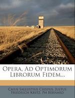 Opera, Ad Optimorum Librorum Fidem... af Caius Sallustius Crispus, Ph. Bernard