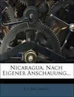 Nicaragua, Nach Eigener Anschauung... af C. F. Reichardt