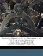 Lessings Hamburgische Dramaturgie Fur Den Schulgebrauch af Joseph Buschmann