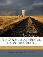 Die Synagogale Elegik Des Volkes Irael...