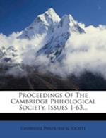 Proceedings of the Cambridge Philological Society, Issues 1-63... af Cambridge Philological Society