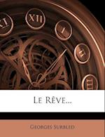 Le Reve... af Georges Surbled
