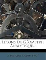 Lecons de Geometrie Analytique...