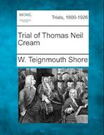 Trial of Thomas Neil Cream