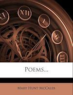 Poems... af Mary Hunt McCaleb