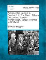 Argument of Samuel L. Southard, in the Case of Stacy Decow and Joseph Hendrickson, Versus Thomas L. Shotwell