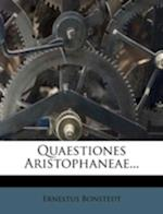 Quaestiones Aristophaneae... af Ernestus Bonstedt
