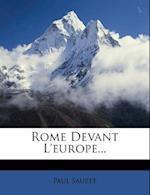 Rome Devant L'Europe... af Paul Sauzet