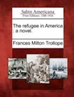 The Refugee in America
