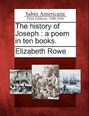 Bog, paperback The History of Joseph af Elizabeth Rowe