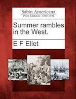 Summer Rambles in the West. af Elizabeth Fries Ellet